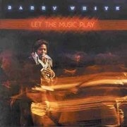 LP - Barry White - Let The Music Play