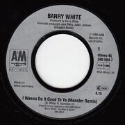 7inch Vinyl Single - Barry White - I Wanna Do Good To Ya (Monster Remix)