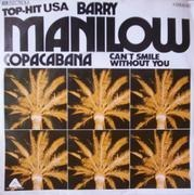 7'' - Barry Manilow - Copacabana / Can't Smile Without You