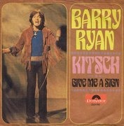 7'' - Barry Ryan - Kitsch / Give Me A Sign