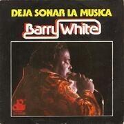 7'' - Barry White - Deja Sonar La Música (Let The Music Play)