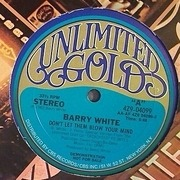 12'' - Barry White - Don't Let Them Blow Your Mind