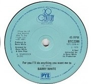 7'' - Barry White - For You I'll Do Anything You Want Me To / Anything You Want Me To - Solid Centre