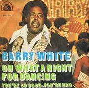 7'' - Barry White - Oh What A Night For Dancing