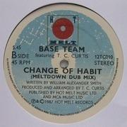 12'' - Base Team Feat T.C. Curtis - Change Of Habit