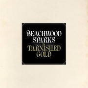 Double LP - Beachwood Sparks - Tarnished Gold