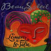 CD - Beausoleil - L'amour Ou La Folie = Love Or Folly