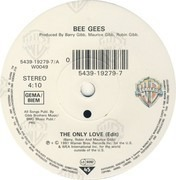 7inch Vinyl Single - Bee Gees - The Only Love - Solid Center