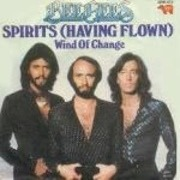 7'' - Bee Gees - Spirits (Having Flown) / Wind Of Change
