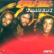 7'' - Bee Gees - Tragedy/Until