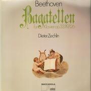 LP - Beethoven - Bagatellen für Klavier op. 33, 119, 126,, Dieter Zechlin - Stereo