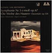 LP - Beethoven - Symphonie Nr.5 c-moll, Die Weihe des Hauses,, Berliner Philh, L. Maazel