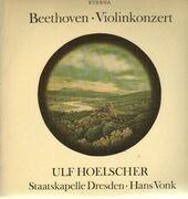 LP - Beethoven - Violinkonzert,, Ulf Hoelscher, Staatskapelle Dresden, Hans Vonk