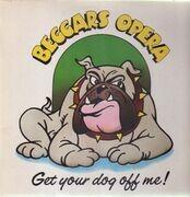 LP - Beggars Opera - Get Your Dog Off Me