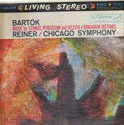 LP - Béla Bartók / Fritz Reiner / The Chicago Symphony Orchestra - Music For Strings, Percussion And Celesta / Hungarian Sketches