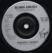 7inch Vinyl Single - Belinda Carlisle - Runaway Horses - Silver Injection Labels