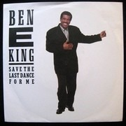7inch Vinyl Single - Ben E. King - Save The Last Dance For Me