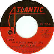7'' - Ben E. King - Do It In The Name Of Love / Imagination