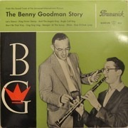 LP - Benny Goodman And His Orchestra - The Benny Goodman Story