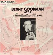 LP - Benny Goodman - At The Madhattan Room, Dec. 18, 1937