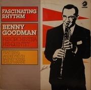 LP - Benny Goodman And His Orchestra / The Benny Goodman Quintet - Fascinating Rhythm