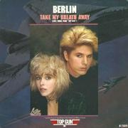 7'' - Berlin - Take My Breath Away
