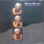 12inch Vinyl Single - Bertice Reading - You're Gonna Suffer