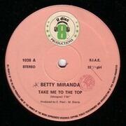 12inch Vinyl Single - Betty Miranda - Take Me To The Top