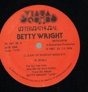 12'' - Betty Wright - Clean Up Woman (Medley) / Tonights The Night