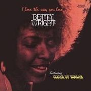 LP - Betty Wright - I Love The Way You Love - HQ-Vinyl/180GR.