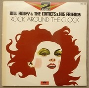 Double LP - Bill Haley And His Comets & His Friends - Rock Around The Clock - Gatefold