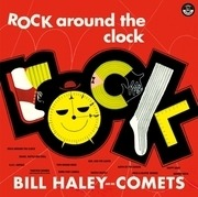 LP - Bill Haley And His Comets - Rock Around The Clock - 180GR/ + 2 BONUSTRACK / DMM