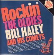 LP - Bill Haley And His Comets - Rockin' The 'Oldies'!