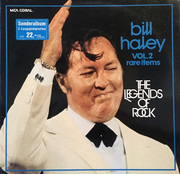 Double LP - Bill Haley - Legends Of Rock, Vol. 2, Rare Items - Gatefold