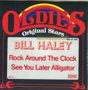 7inch Vinyl Single - Bill Haley - Rock Around The Clock / See You Later Alligator