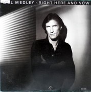 LP - Bill Medley - Right Here And Now