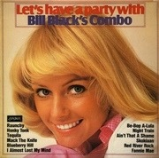 LP - Bill Black's Combo - Let's Have A Party With