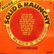 LP - Bill Black's Combo - More Solid & Raunchy