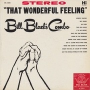 LP - Bill Black's Combo - That Wonderful Feeling