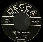 7'' - Bill Haley And His Comets - Happy Baby / Dim, Dim The Lights (I Want Some Atmosphere)