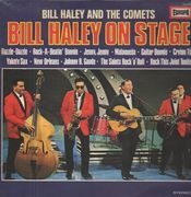 LP - Bill Haley And The Comets, Bill Haley And His Comets - Bill Haley On Stage