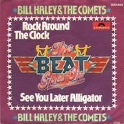 7'' - Bill Haley & The Comets - Rock Around The Clock / See You Later Alligator