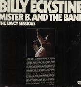Double LP - Billy Eckstine - Mister B. And The Band - The Savoy Sessions