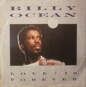 7inch Vinyl Single - Billy Ocean - Love Is Forever