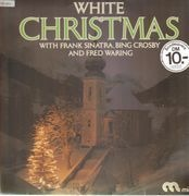 LP - Bing Crosby, Fred Waring,  Frank Sinatra - White Christmas