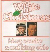LP - Bing Crosby & Nat King Cole - White Christmas