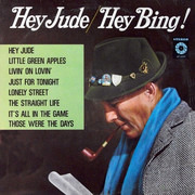 LP - Bing Crosby With Jimmy Bowen Orchestra & Chorus - Hey Jude / Hey Bing!