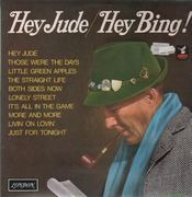 LP - Bing Crosby - Hey Jude / Hey Bing!