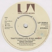 7'' - Bing Crosby - That's What Life Is All About