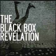 LP - BLACK BOX REVELATION - Set Your Head On Fire